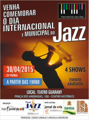 DIA INTERNACIONAL E MUNICIPAL DO JAZZ