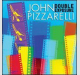 Vem aí o novo CD do guitarrista e cantor JOHN PIZZARELLI